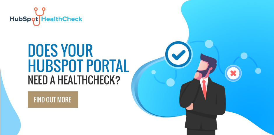 Does Your HubSpot Portal Need a HealthCheck?