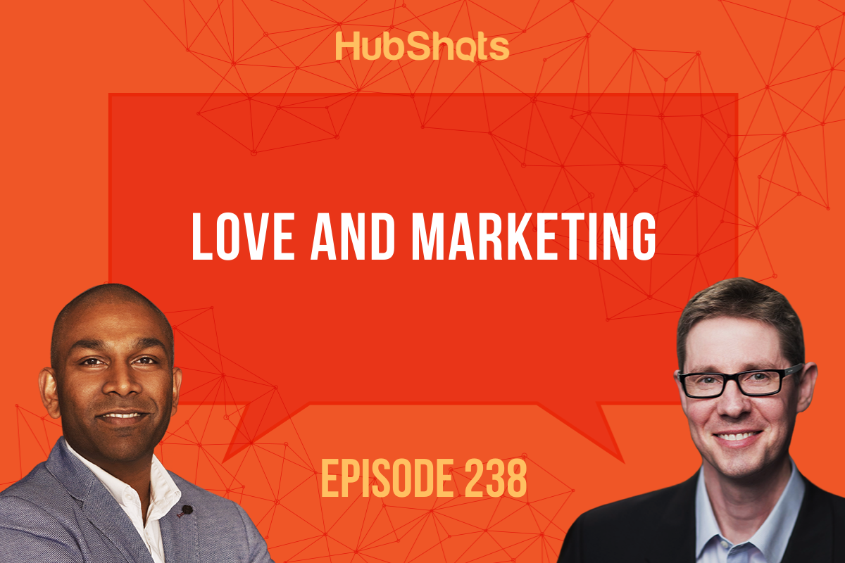 Episode 238: Love and Marketing
