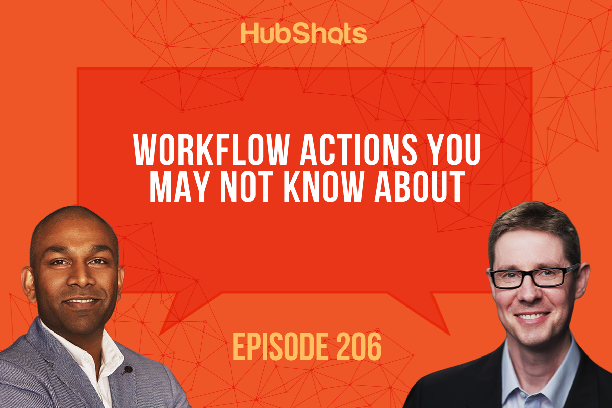 Episode 206: Workflow Actions you may not know about