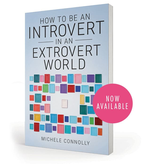 How to be an Introvert in an Extrovert World now available