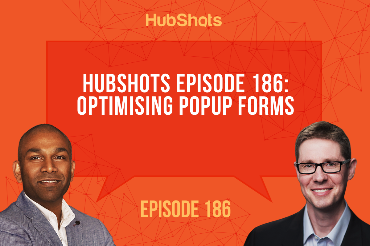 Episode 186: Optimising Popup Forms