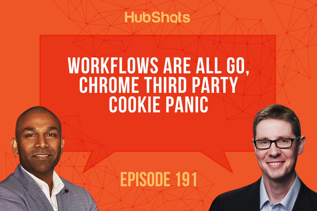 Episode 191: Workflows are all Go, Chrome Third Party Cookie panic