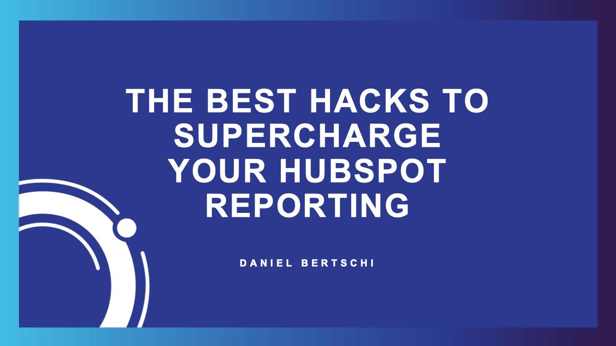 hubspot report hacks