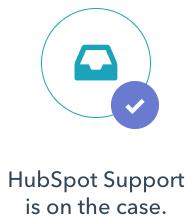 hubspot supprt on the case