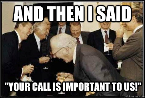 your call is important