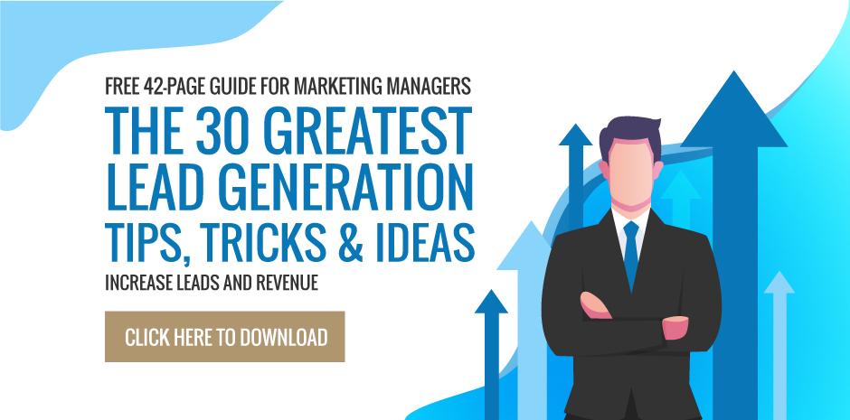 30 Greatest Lead Generation Tips