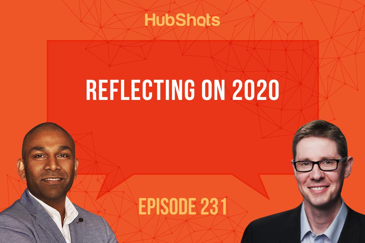 Episode 231: Reflecting on 2020